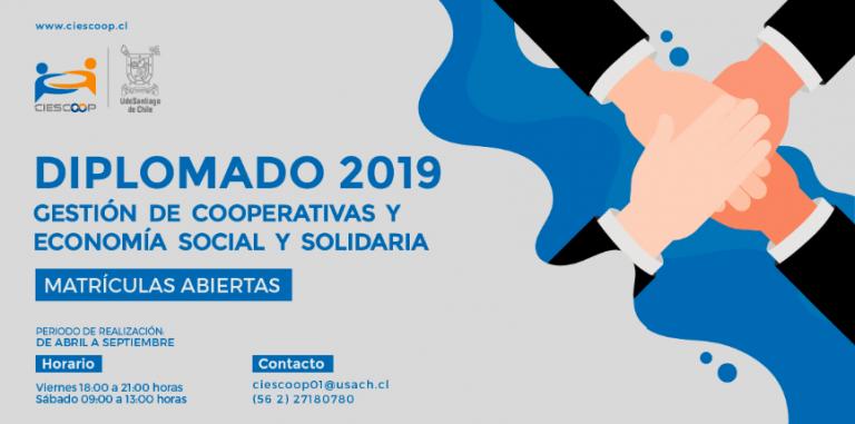 Diplomado en gestión de cooperativas y economía social y solidaria (CIESCOOP-USACH) / 2019